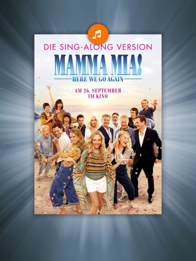 Mamma Mia! Here We Go Again - Sing Along